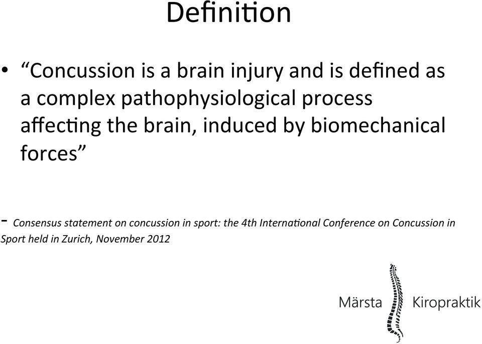 biomechanical forces - Consensus statement on concussion in sport: