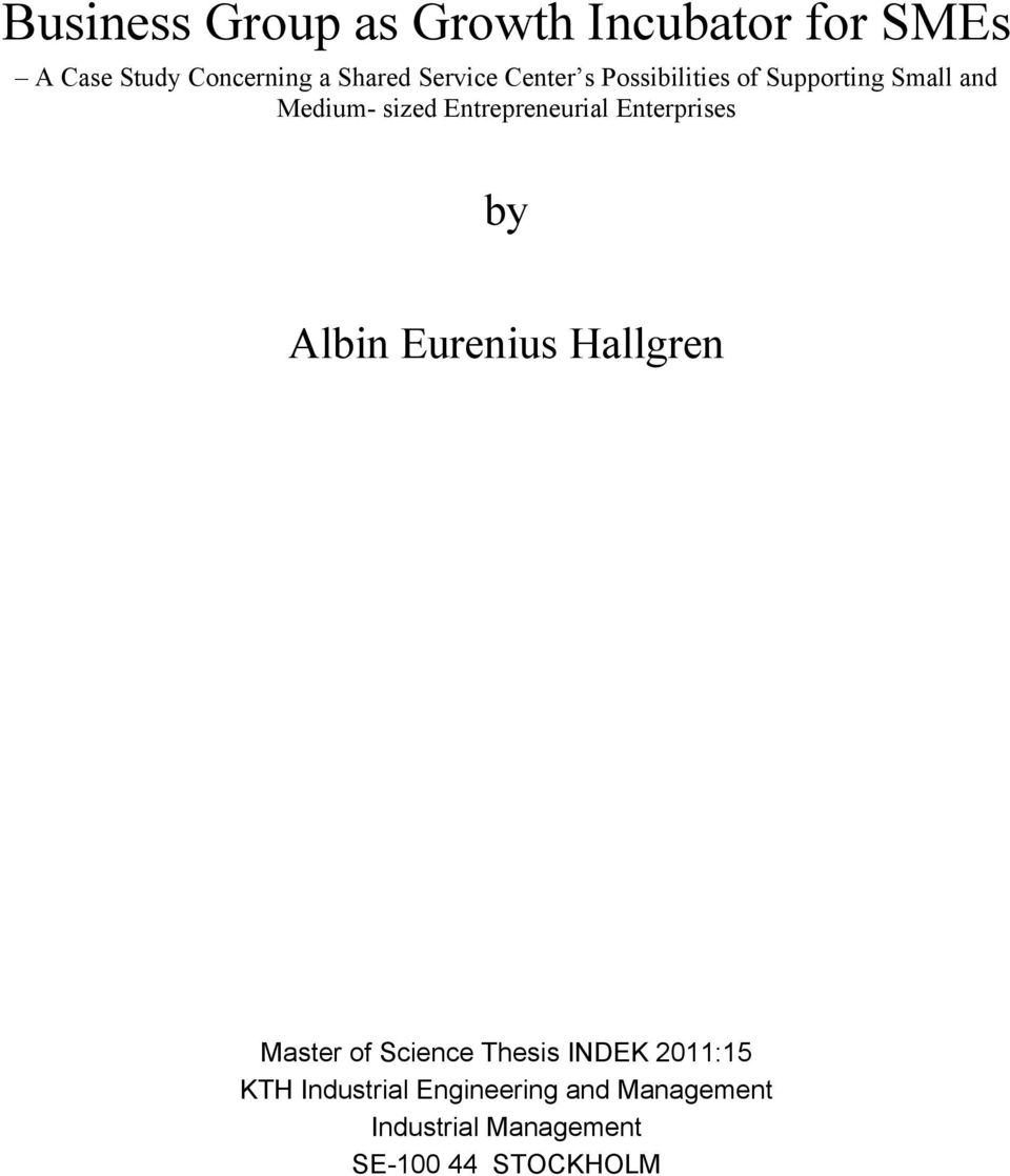 Entrepreneurial Enterprises by Albin Eurenius Hallgren Master of Science Thesis