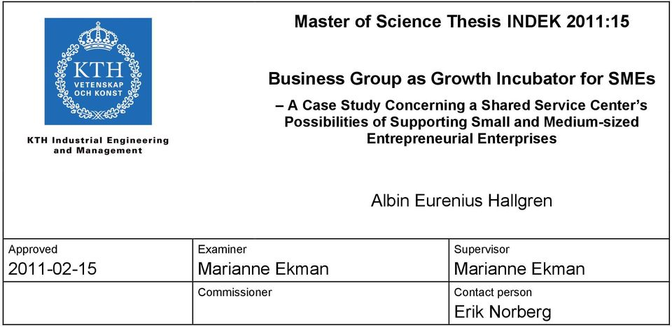 Medium-sized Entrepreneurial Enterprises Albin Eurenius Hallgren Approved 2011-02-15