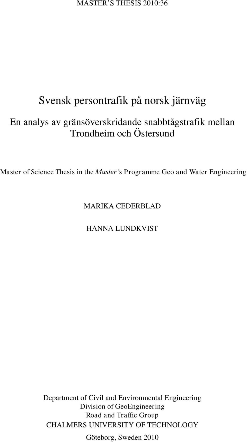 and Water Engineering MARIKA CEDERBLAD HANNA LUNDKVIST Department of Civil and Environmental