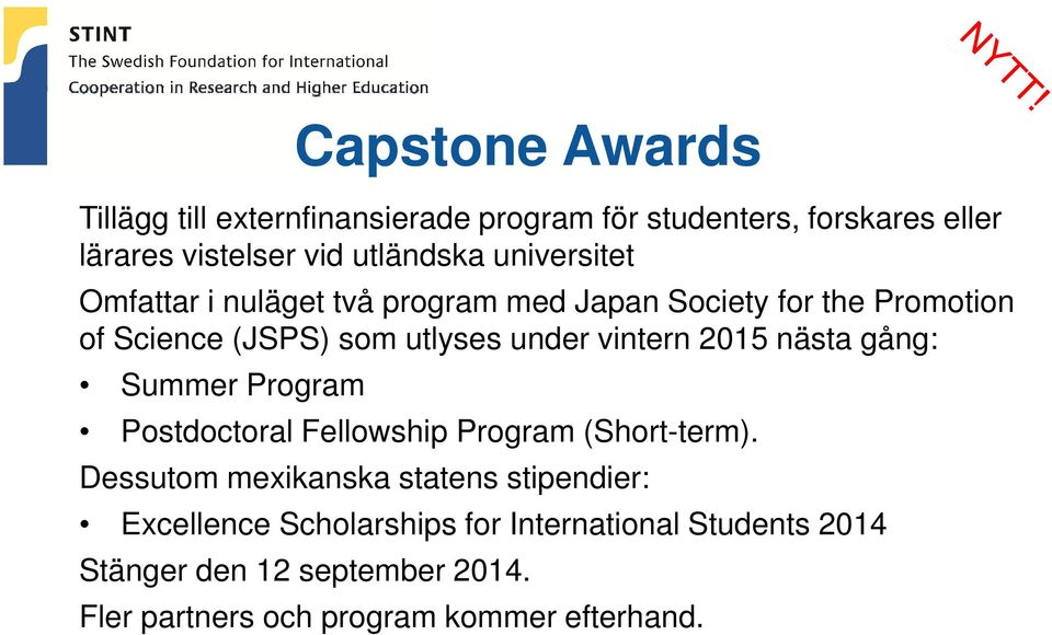 2015 nästa gång: Summer Program Postdoctoral Fellowship Program (Short-term).