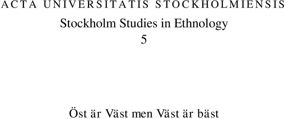 Stockholm Studies in Ethnology