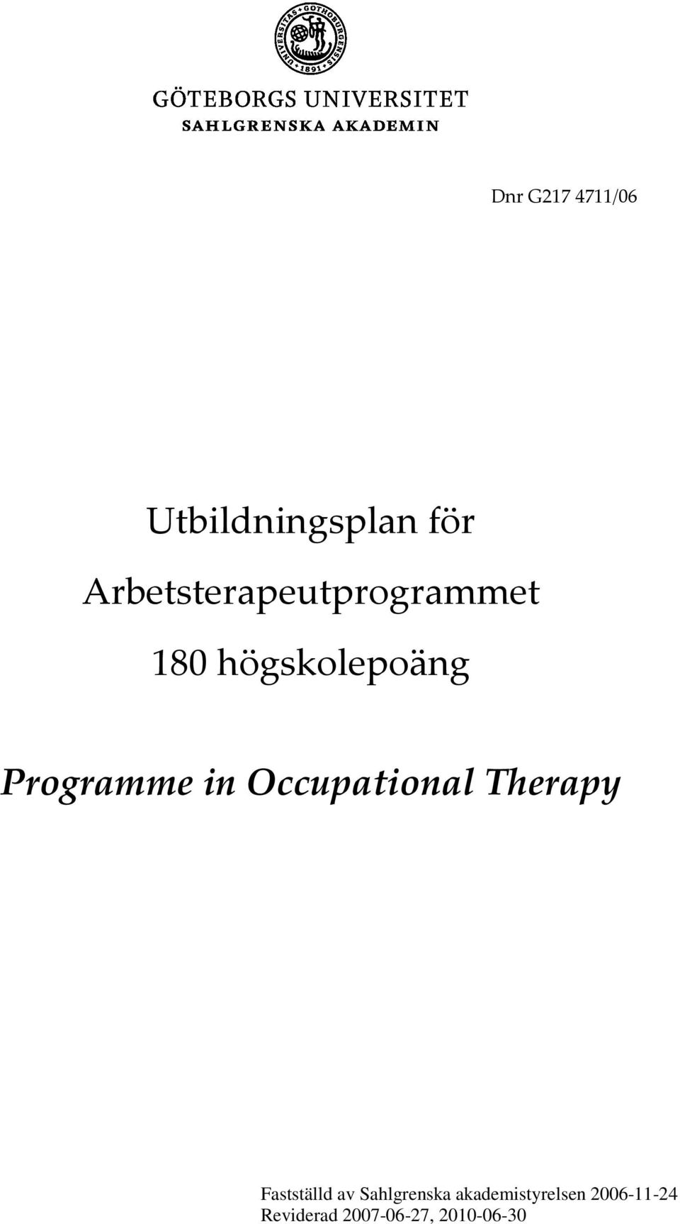 Programme in Occupational Therapy Fastställd av