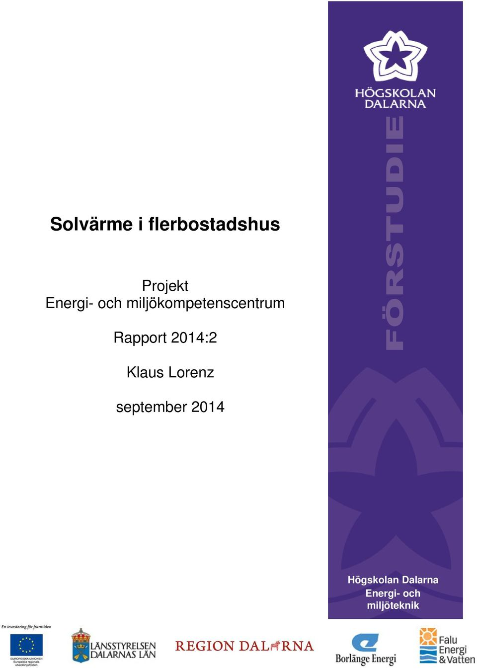 Rapport 2014:2 Klaus Lorenz september