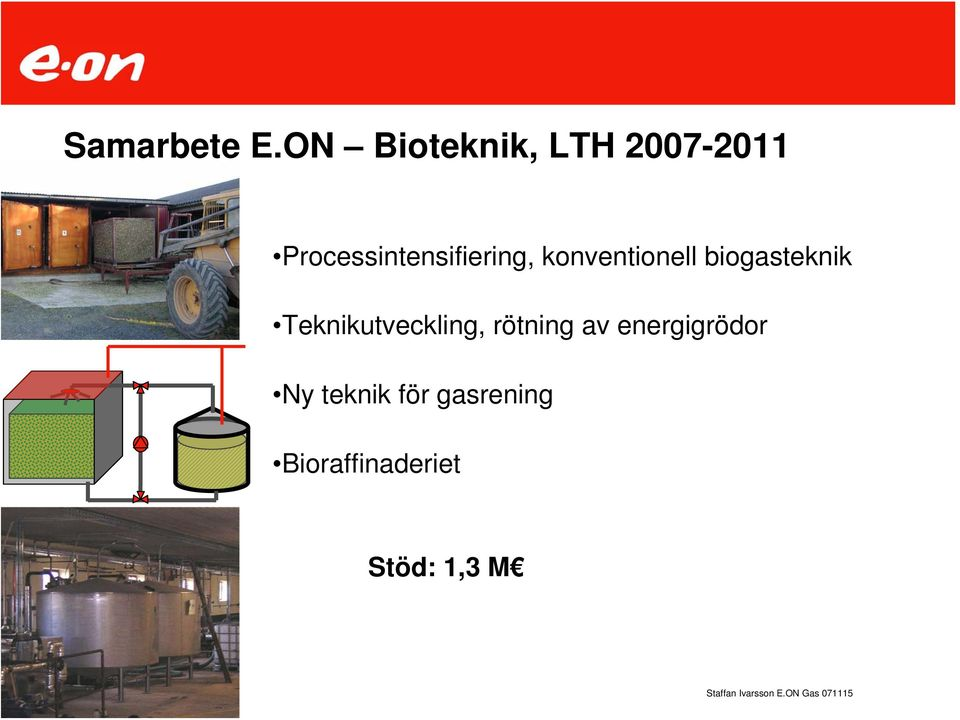 Processintensifiering, konventionell