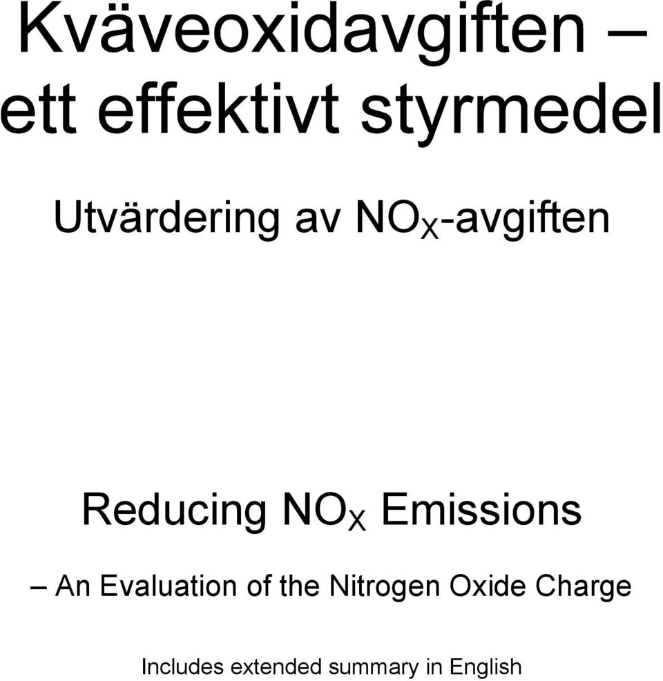 Evaluation of the Nitrogen Oxide