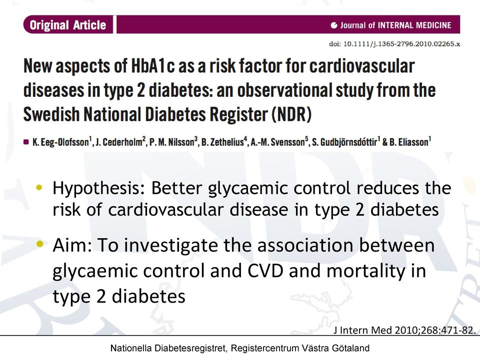 glycaemic control and CVD and mortality in type 2 diabetes J Intern Med