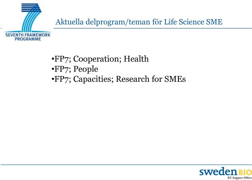 Cooperation; Health FP7;
