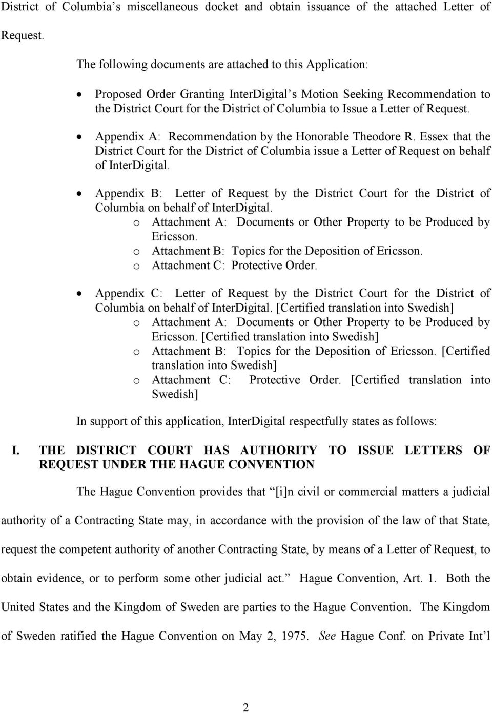 Request. Appendix A: Recommendation by the Honorable Theodore R. Essex that the District Court for the District of Columbia issue a Letter of Request on behalf of InterDigital.