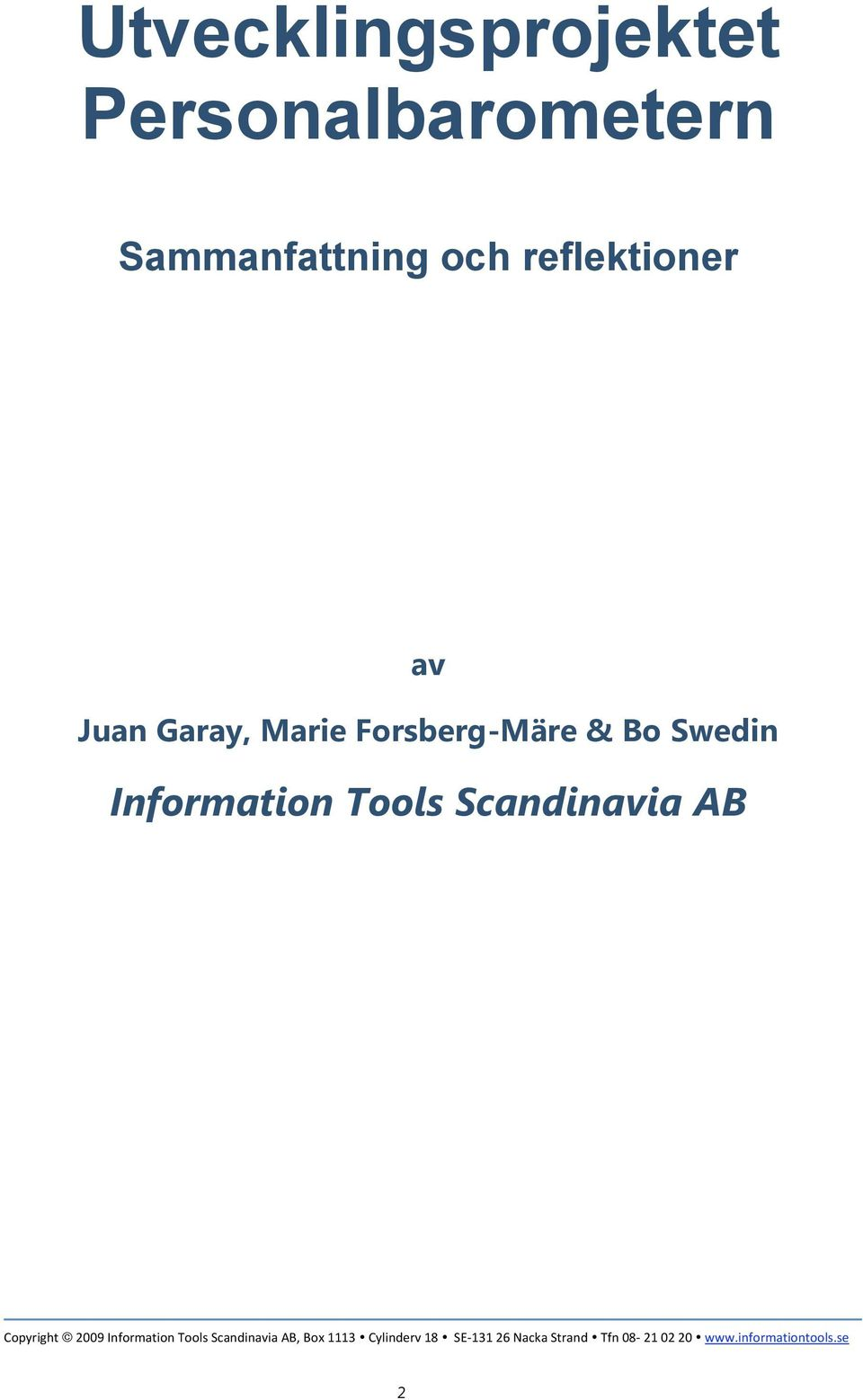 Information Tools Scandinavia AB Copyright
