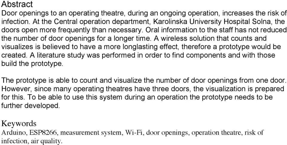 Oral information to the staff has not reduced the number of door openings for a longer time.