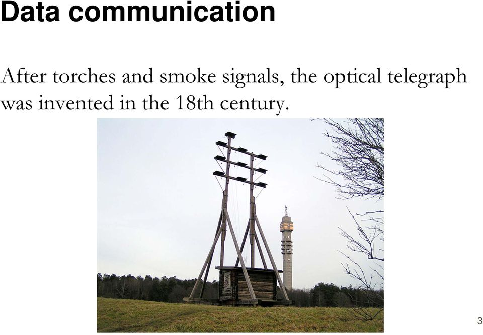 the optical telegraph was