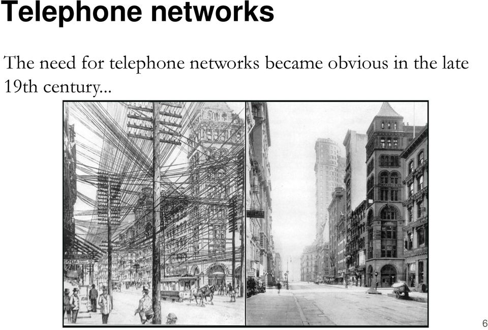 networks became obvious