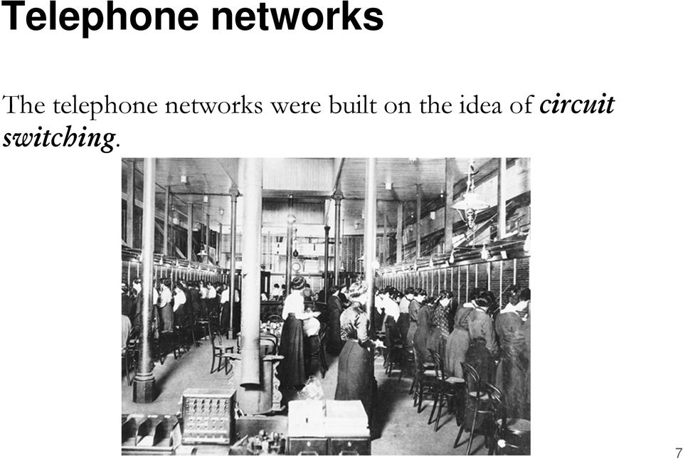 networks were built