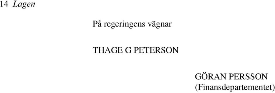 THAGE G PETERSON