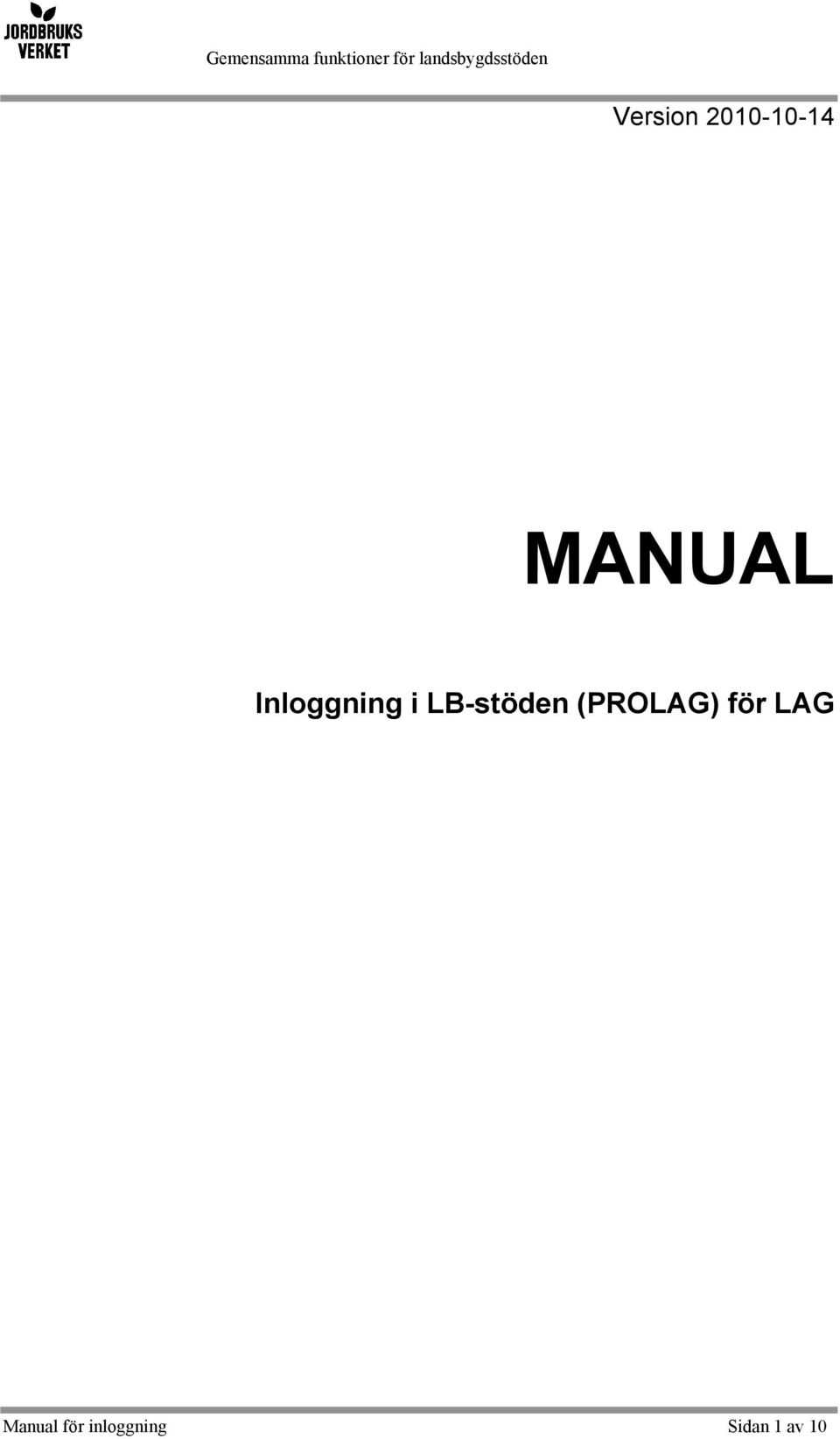 (PROLAG) för LAG Manual