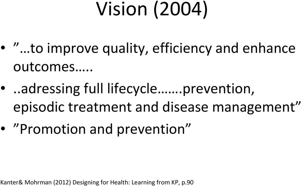 prevention, episodic treatment and disease management