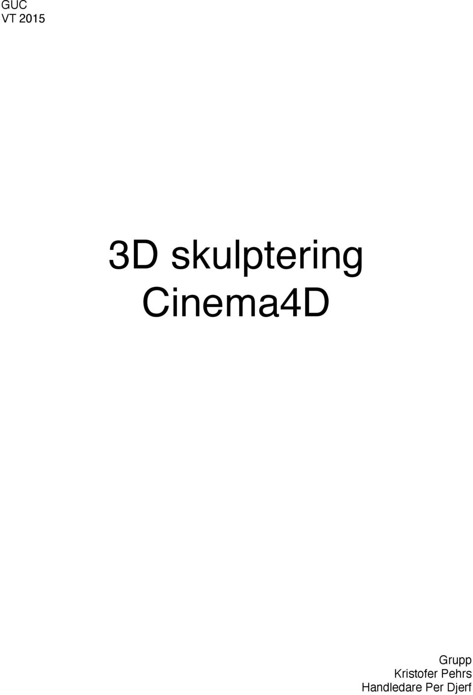Cinema4D Grupp