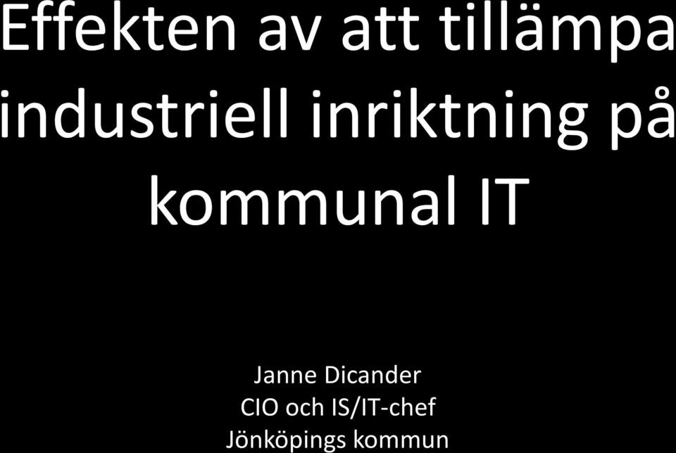 kommunal IT Janne Dicander