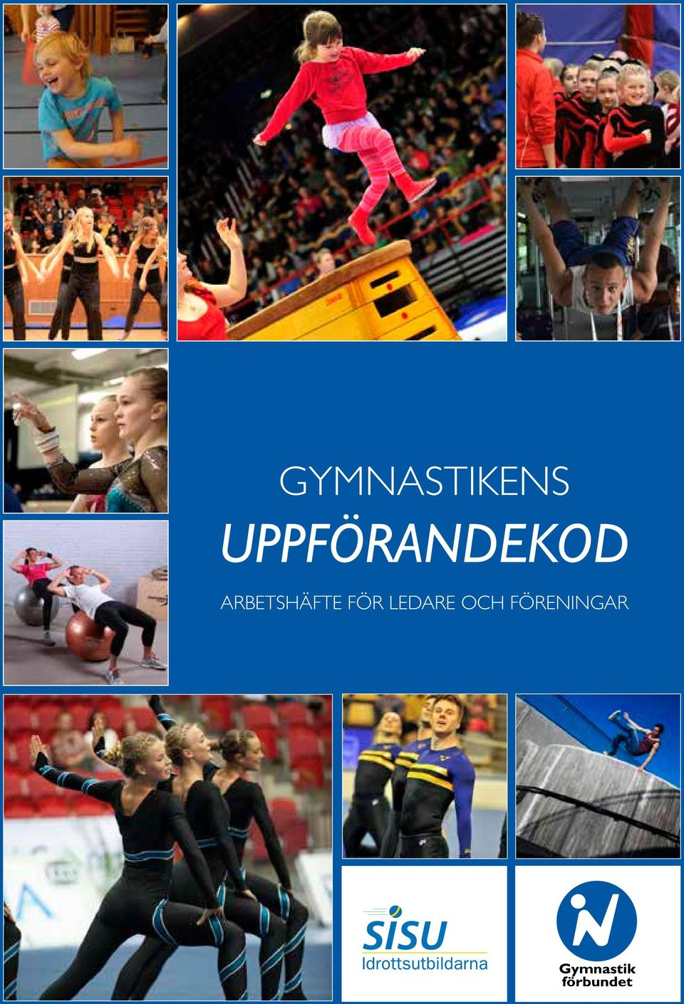 GYMNASTIKENS