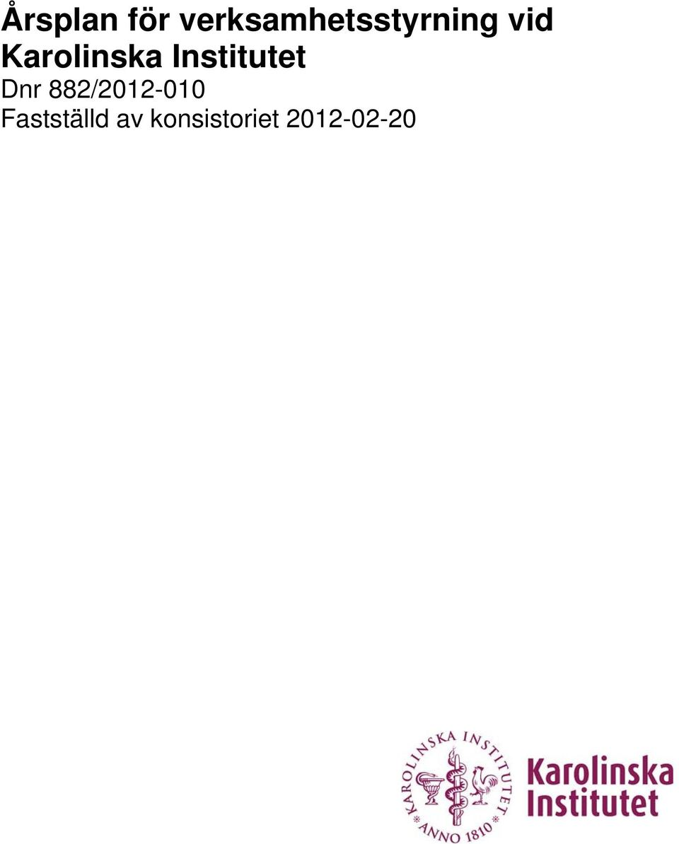Karolinska Institutet Dnr