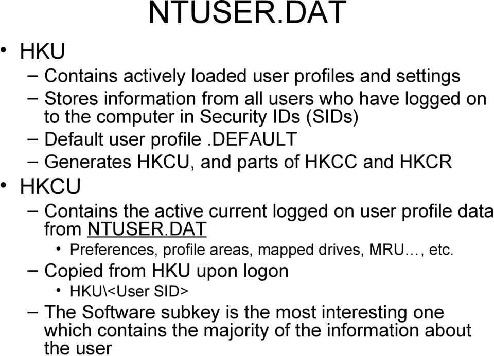 computer in Security IDs (SIDs) Default user profile.