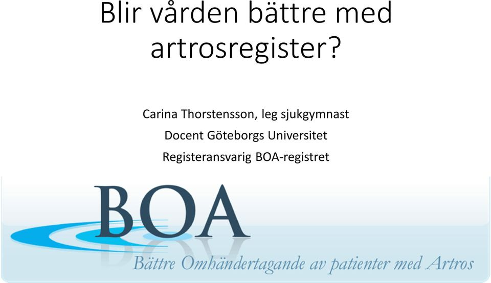 Göteborgs Universitet Registeransvarig