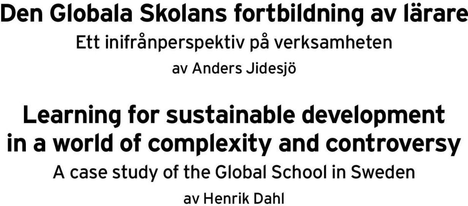 Anders Jidesjö Learning for sustainable development in a world of