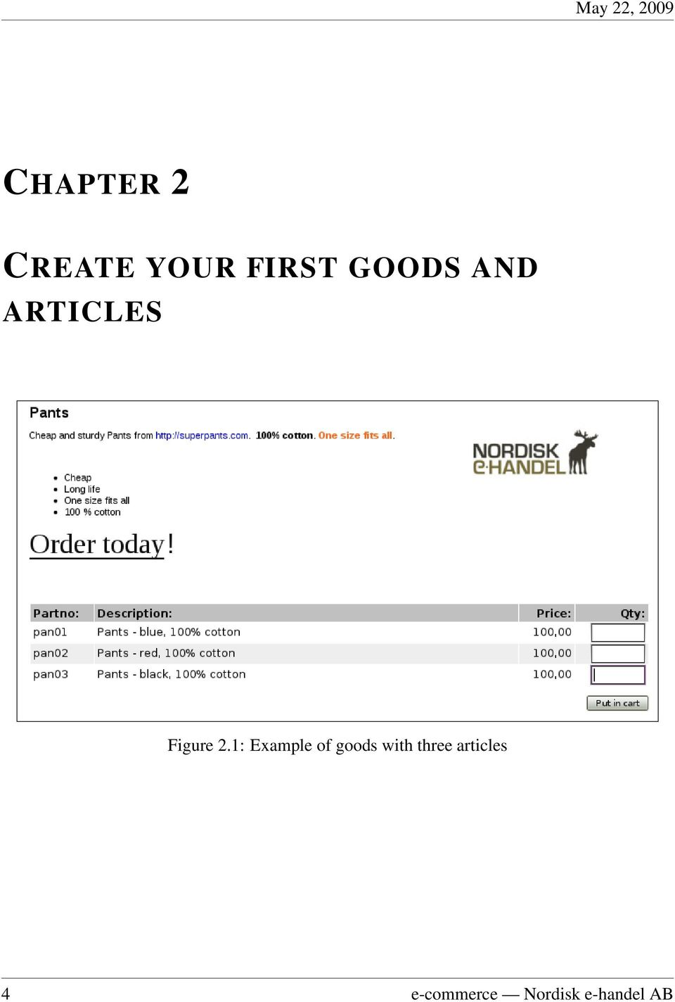 1: Example of goods with three