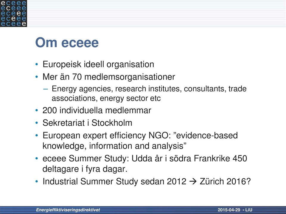 Stockholm European expert efficiency NGO: evidence-based knowledge, information and analysis eceee