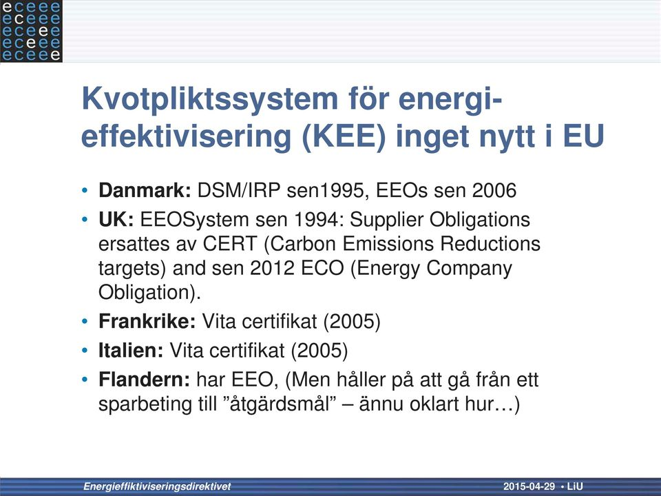 targets) and sen 2012 ECO (Energy Company Obligation).