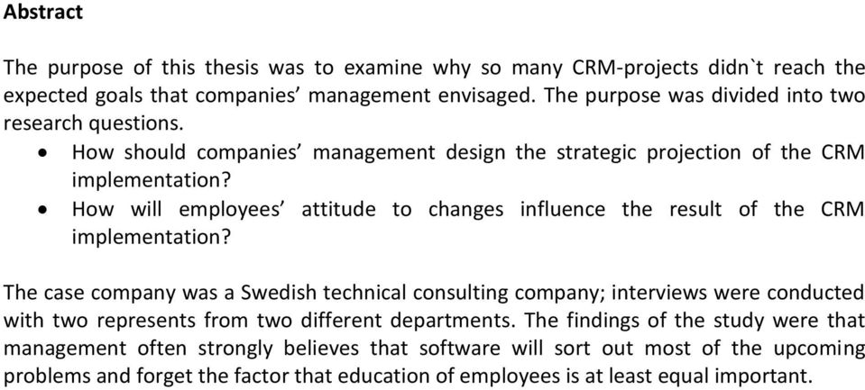 How will employees attitude to changes influence the result of the CRM implementation?