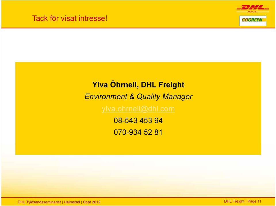 & Quality Manager ylva.ohrnell@dhl.