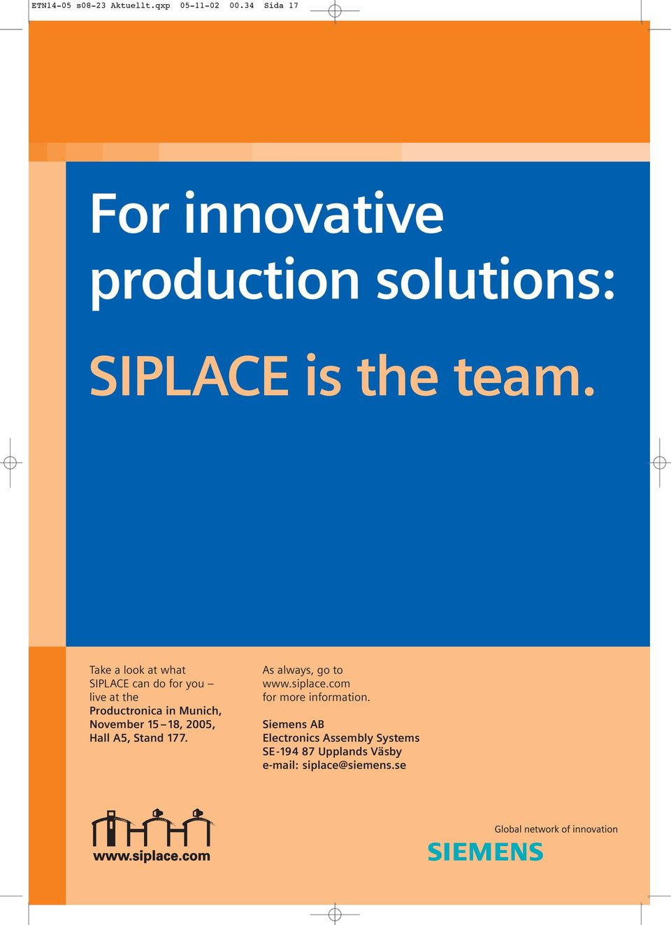 Take a look at what SIPLACE can do for you live at the Productronica in Munich, November 15