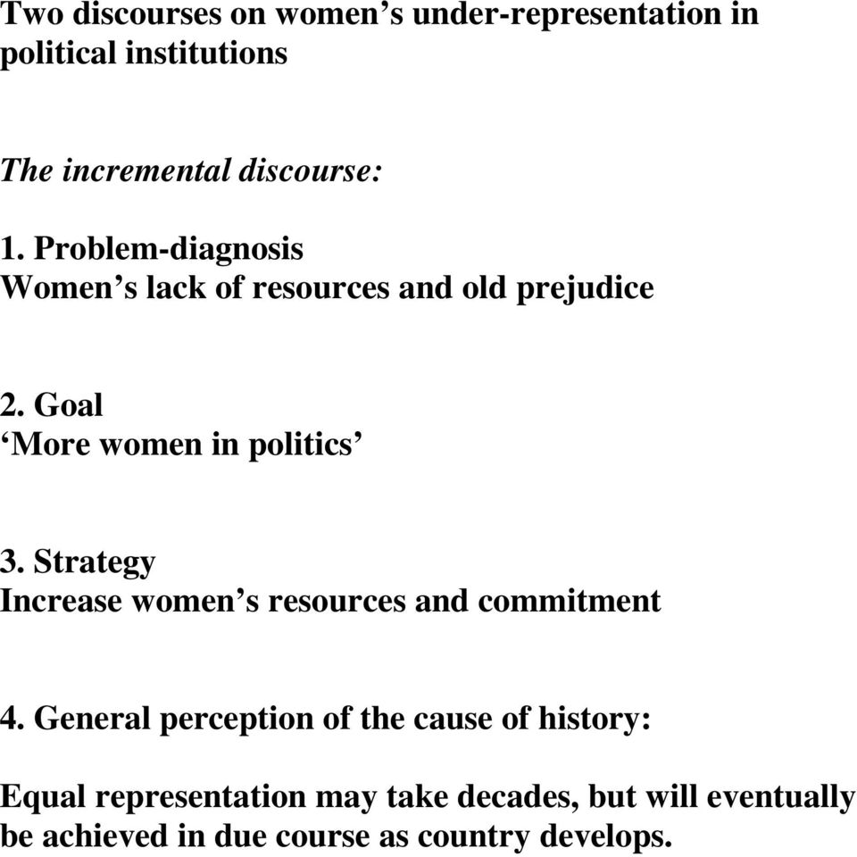 Strategy Increase women s resources and commitment 4.