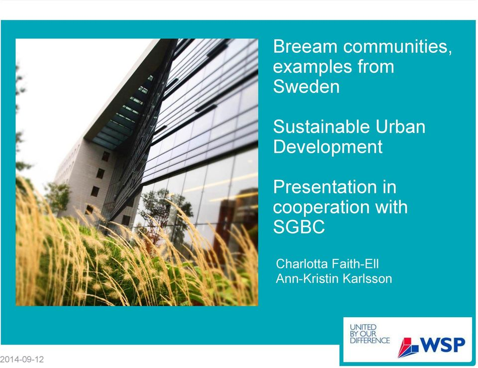 Presentation in cooperation with SGBC