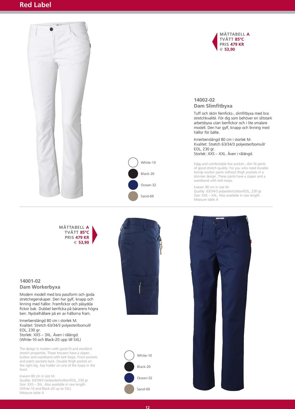 Ocean-32 Sand-69 Edgy and comfortable five pocket-, slim fit pants of good stretch quality. For you who need durable trendy worker pants without thigh pockets in a slimmer design.