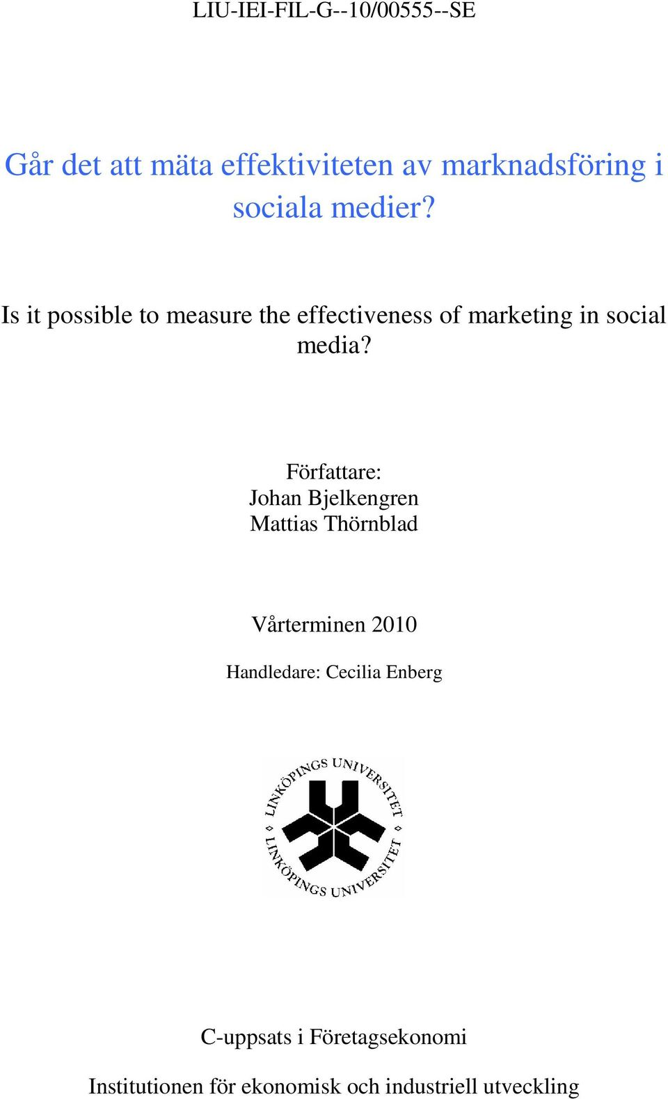 Is it possible to measure the effectiveness of marketing in social media?