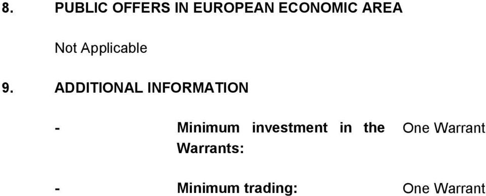 ADDITIONAL INFORMATION - Minimum
