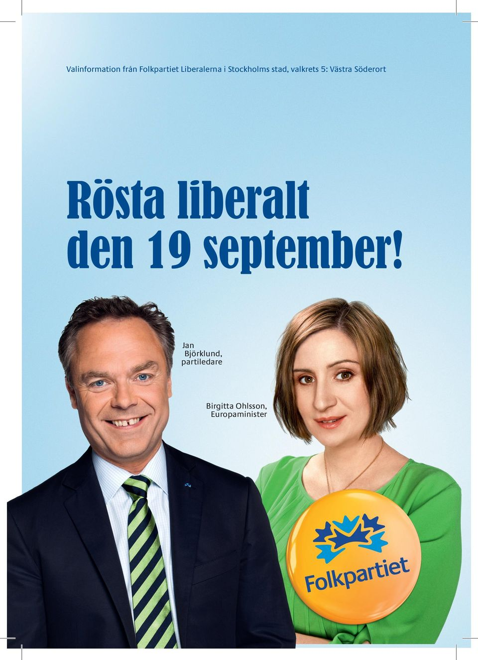 Rösta liberalt den 19 september!