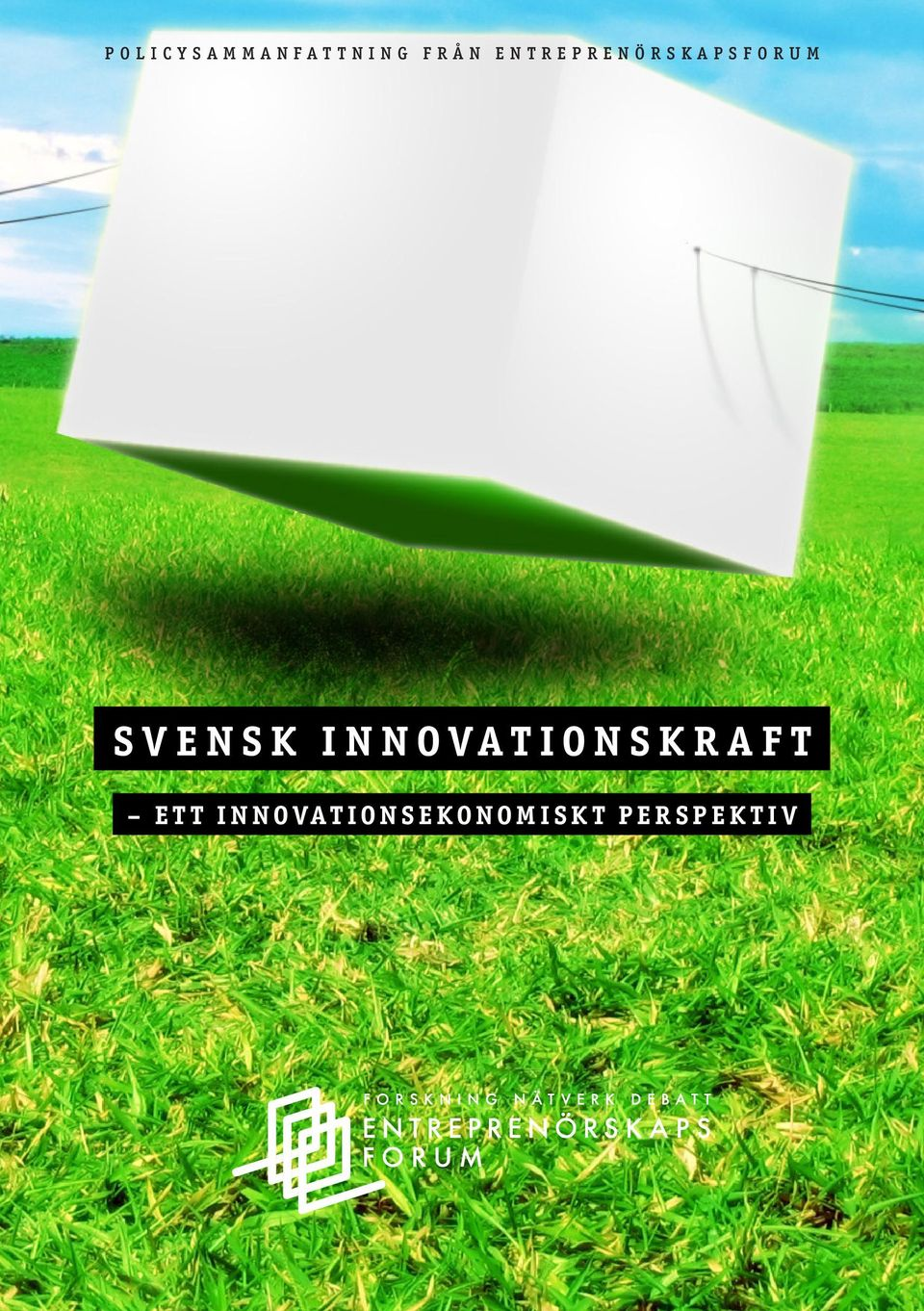 SVENSK INNOVATIONSKRAFT