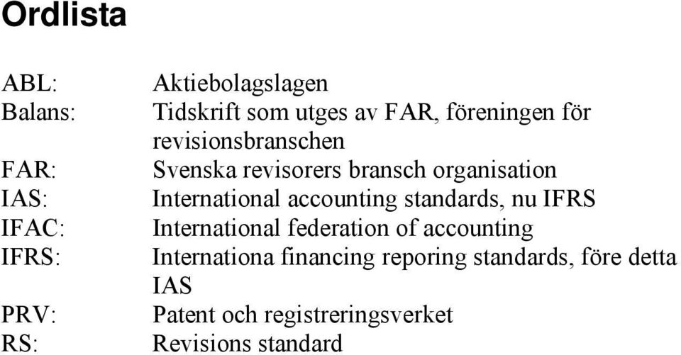 International accounting standards, nu IFRS International federation of accounting