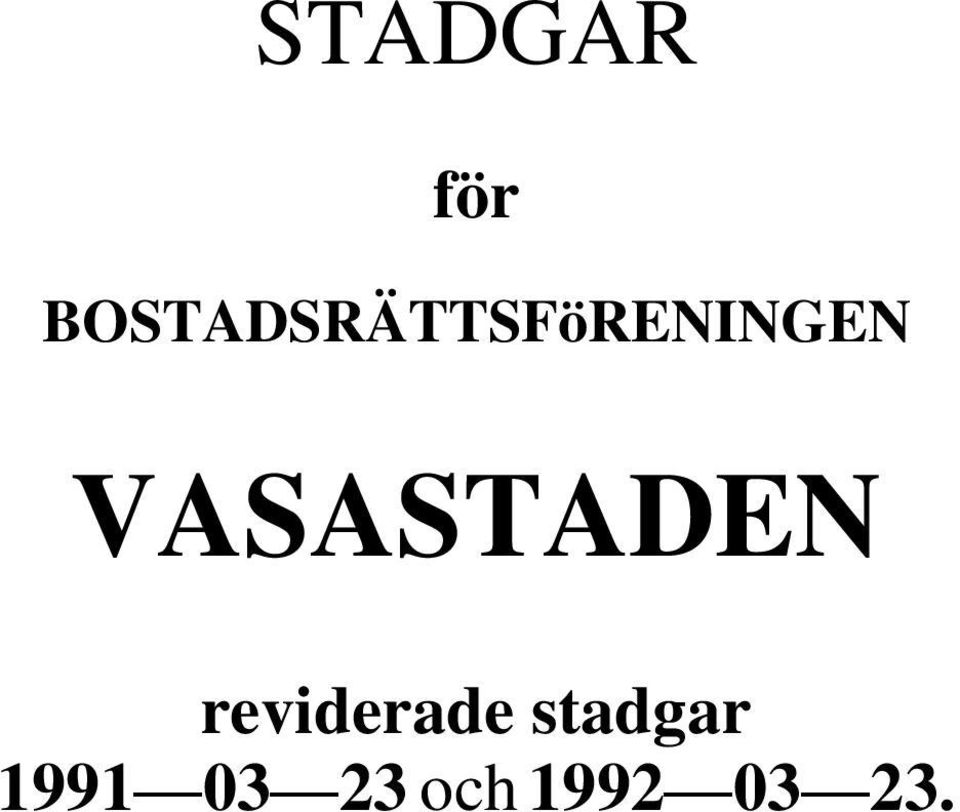VASASTADEN reviderade