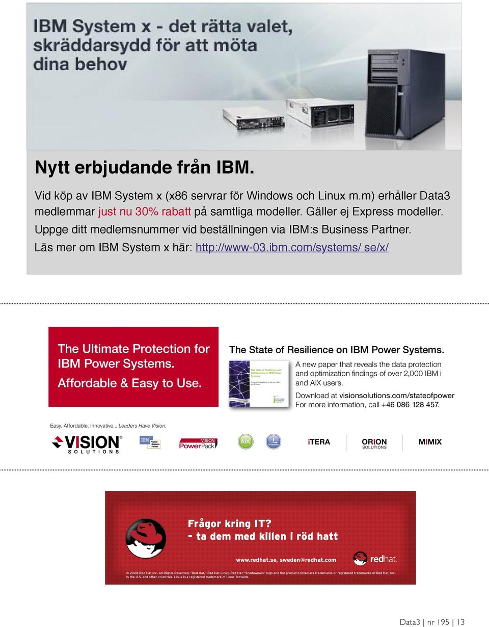 Affordable & Easy to Use. The State of Resilience on IBM Power Systems.