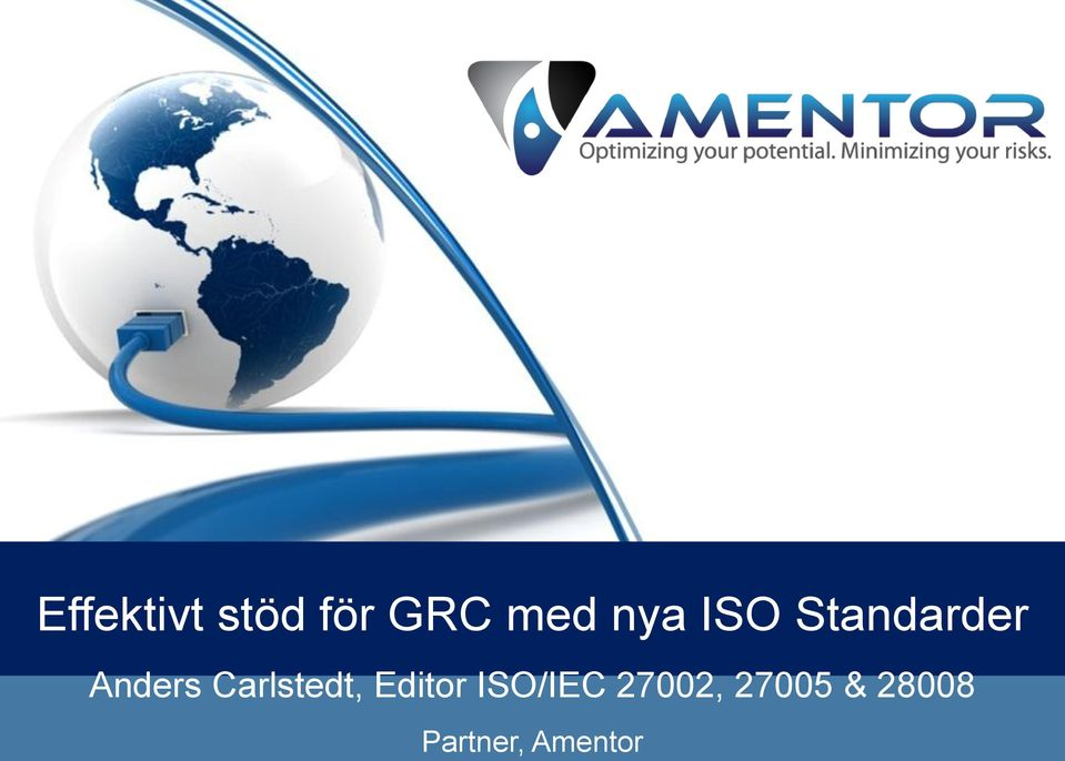 Carlstedt, Editor ISO/IEC