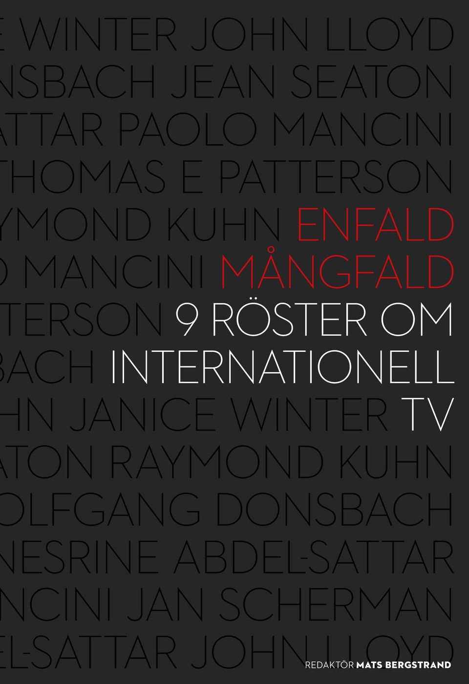 INTERNATIONELL N JANICE WINTER TV TON RAYMOND KUHN LFGANG DONSBACH