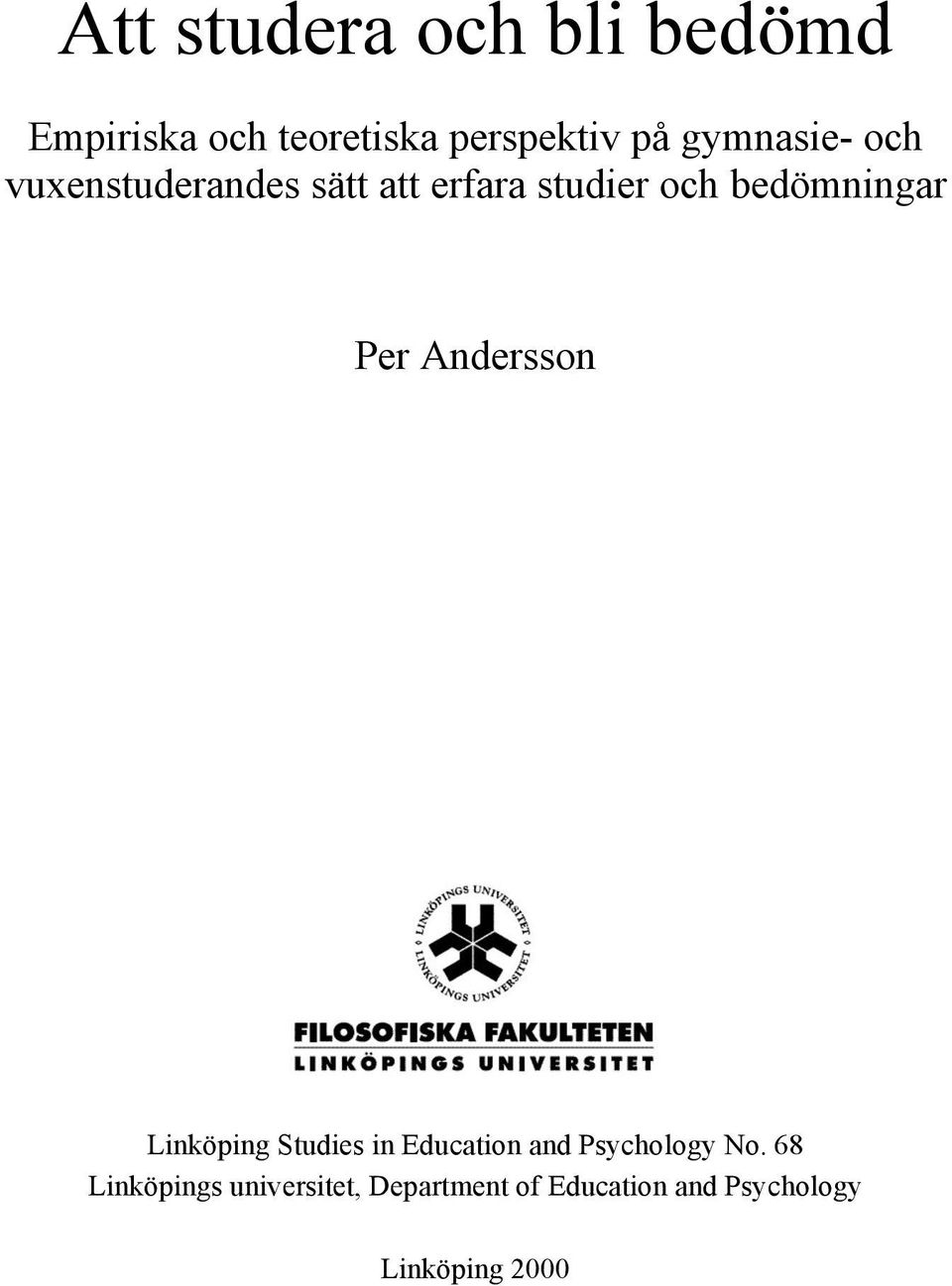 Per Andersson Linköping Studies in Education and Psychology No.