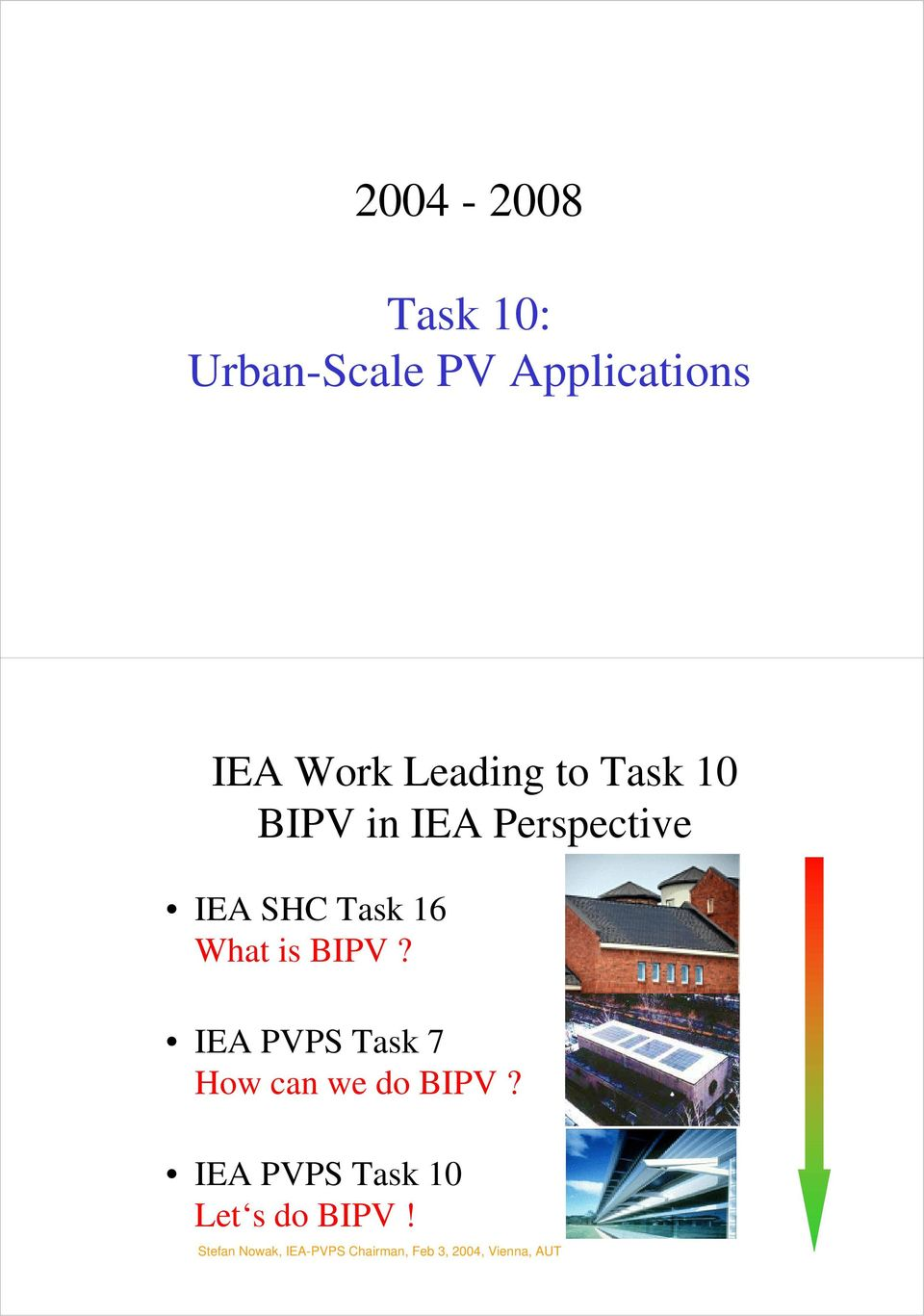 IEA PVPS Task 7 How can we do BIPV?
