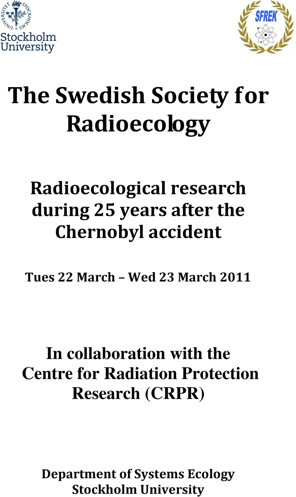 March 2011 In collaboration with the Centre for Radiation