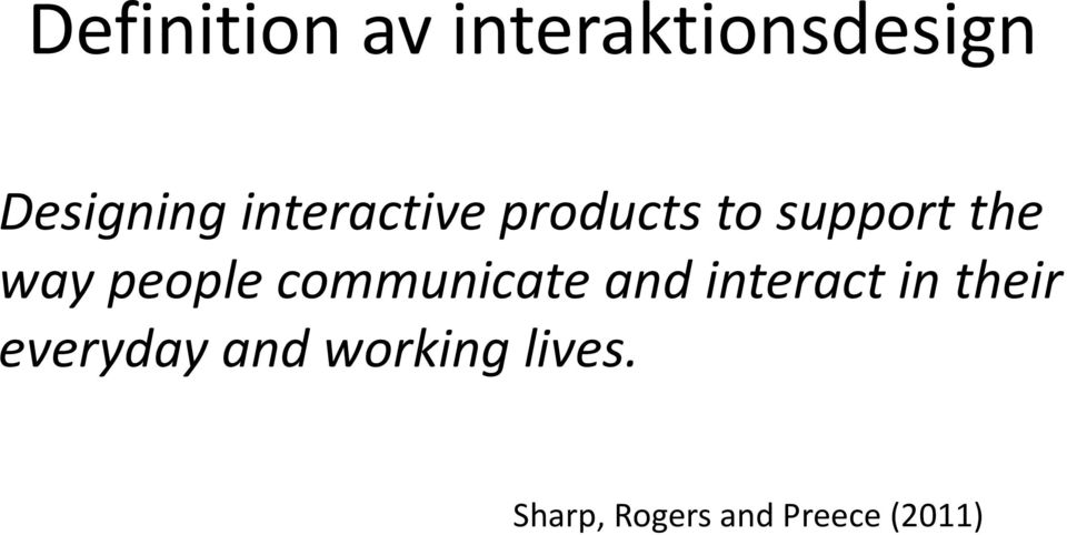 people communicate and interact in their